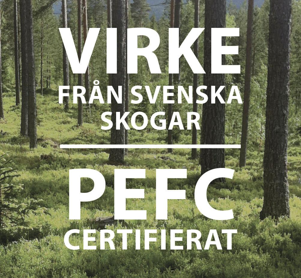 PEFC svensktillverkat svenskt trä